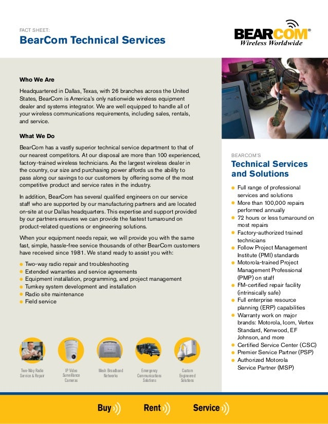 FACT SHEET:BearCom Technical ServicesWho We AreHeadquartered in Dallas, Texas, with 26 branches across the UnitedStates, B...