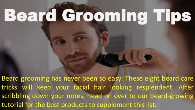 beard grooming tips. Black Bedroom Furniture Sets. Home Design Ideas