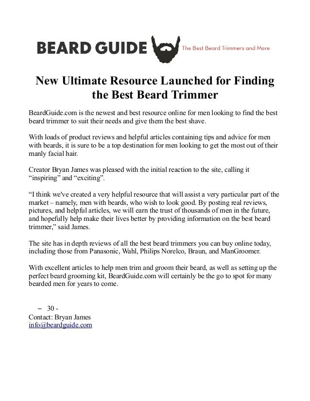 New Ultimate Resource Launched for Finding the Best Beard Trimmer  BeardGuide.com is the newest and best resource online f...