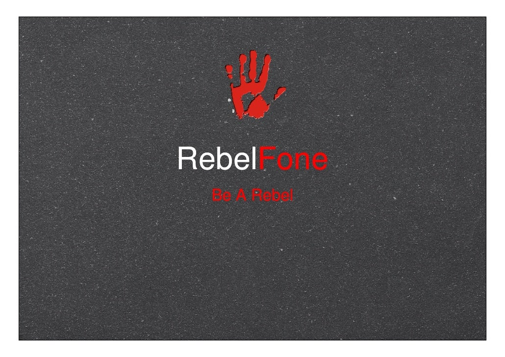 RebelFone   Be A Rebel