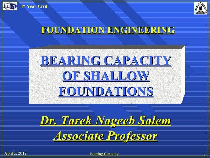 4th Year Civil                   FOUNDATION ENGINEERING                   BEARING CAPACITY                      OF SHALLOW...