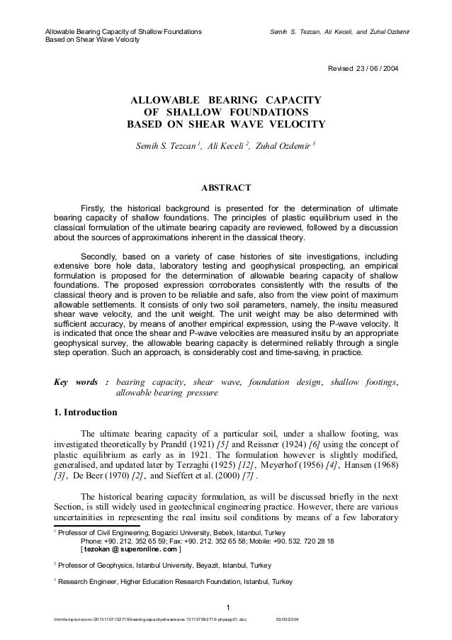 Allowable Bearing Capacity of Shallow Foundations Based on Shear Wave Velocity  Semih S. Tezcan, Ali Keceli, and Zuhal Ozd...