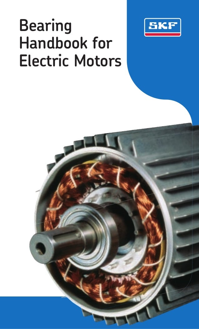 Bearing handbook for electric motor skf for Electric motor bearings suppliers