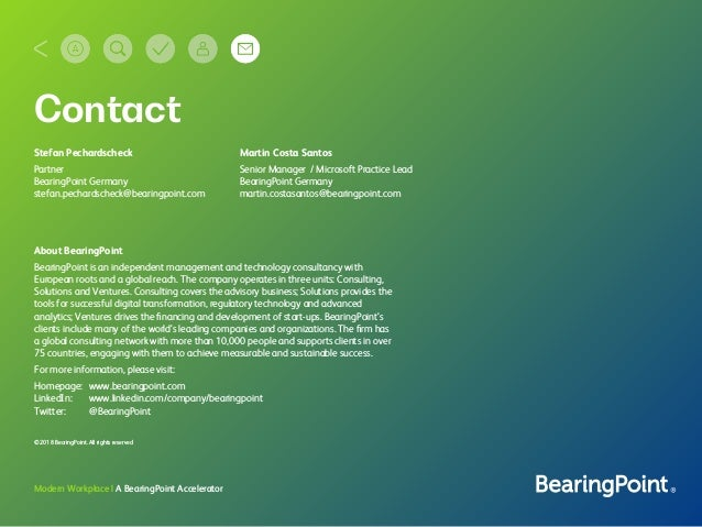 Modern Workplace | A BearingPoint Accelerator Contact Martin Costa Santos Senior Manager / Microsoft Practice Lead Bearing...