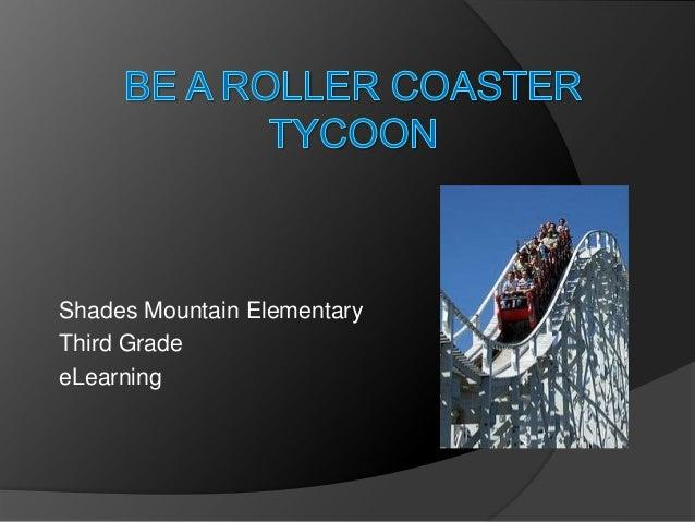 Shades Mountain ElementaryThird GradeeLearning