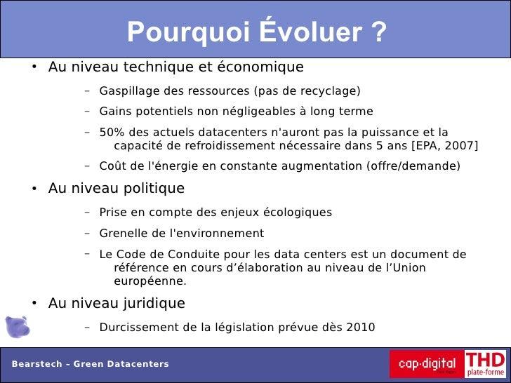 Pourquoi Évoluer ?   ●   Au niveau technique et économique             –   Gaspillage des ressources (pas de recyclage)   ...