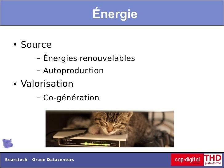 Énergie   ●   Source             –   Énergies renouvelables             –   Autoproduction   ●   Valorisation             ...