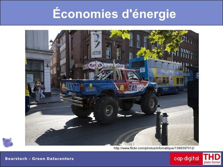 Économies dénergie                                http://www.flickr.com/photos/infomatique/1388397012/Bearstech – Green Da...