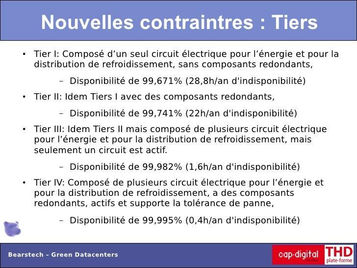 Nouvelles contraintres : Tiers   ●   Tier I: Composé d'un seul circuit électrique pour l'énergie et pour la       distribu...