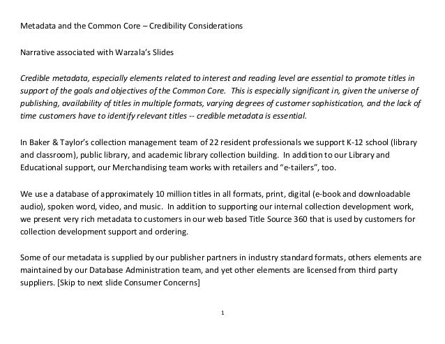1 Metadata and the Common Core – Credibility Considerations Narrative associated with Warzala's Slides Credible metadata, ...