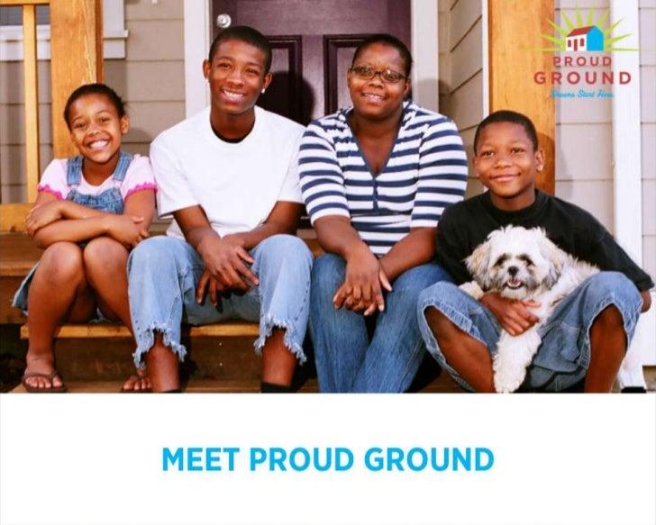 MEET PROUD GROUND