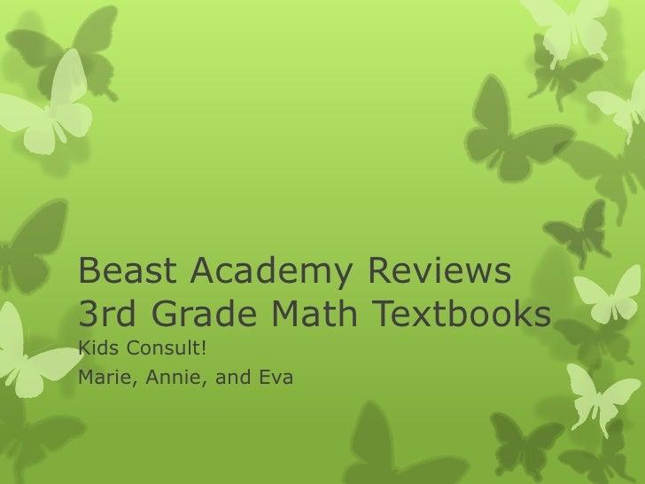 Beast Academy Reviews3rd Grade Math TextbooksKids Consult!Marie, Annie, and Eva