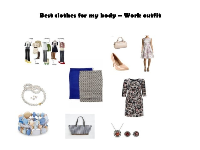 Best clothes for my body – Work outfit