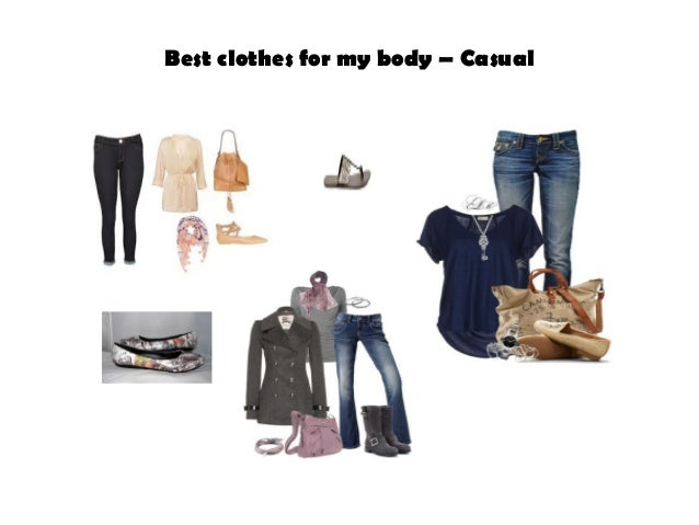 Best clothes for my body – Casual
