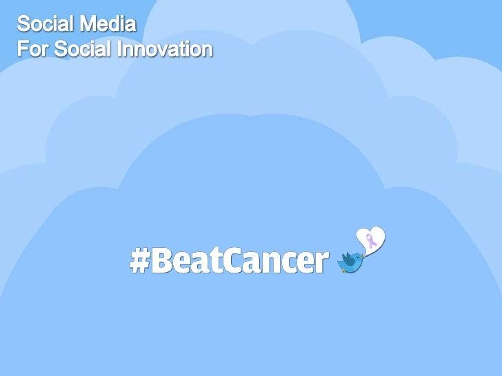 Social Media<br />For Social Innovation<br />