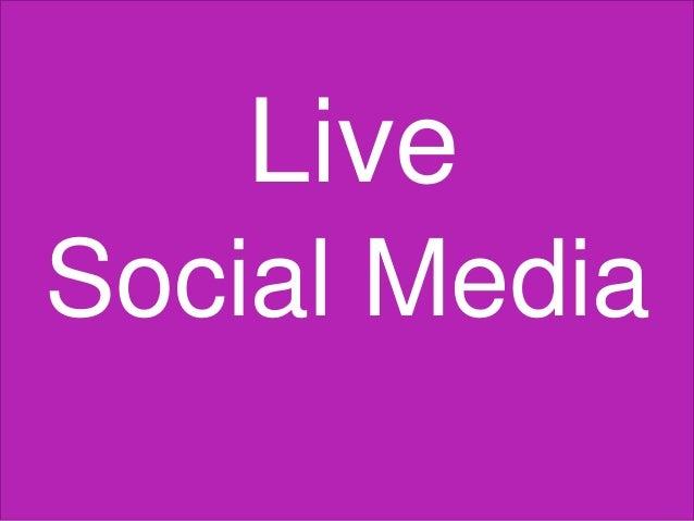 Live Social Media