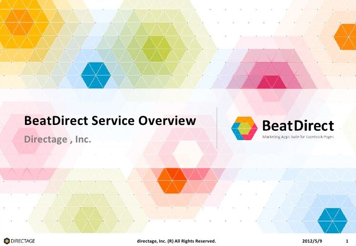 BeatDirect Overview      BeatDirect Service Overview      Directage , Inc.                         directage, Inc. (R) All...