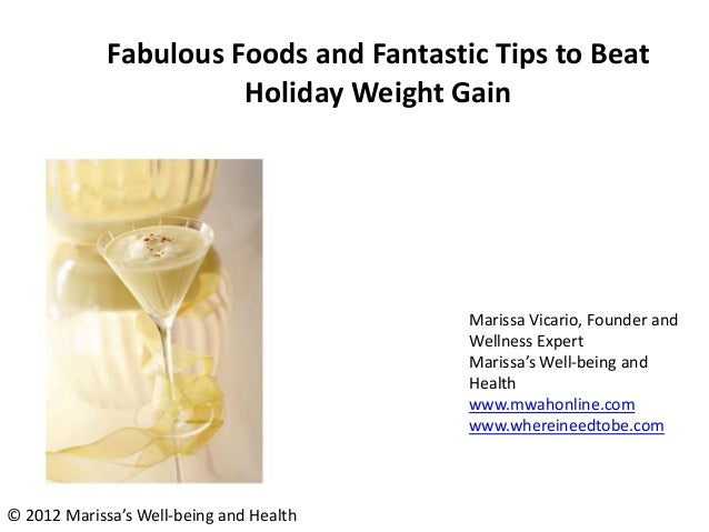Fabulous Foods and Fantastic Tips to Beat                       Holiday Weight Gain                                       ...