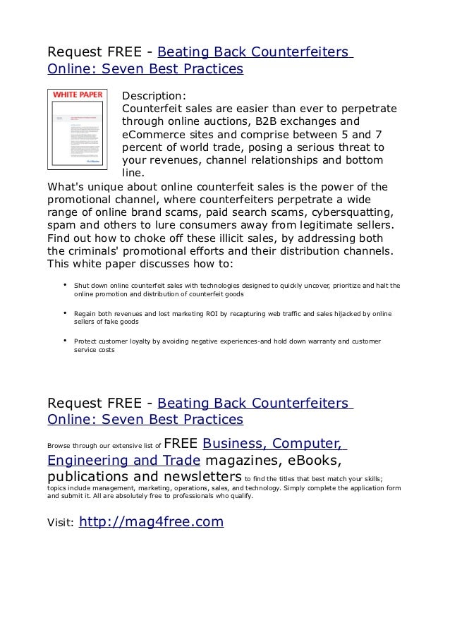 Request FREE - Beating Back CounterfeitersOnline: Seven Best Practices               Description:               Counterfei...