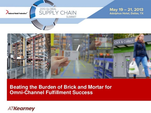 Beating the Burden of Brick and Mortar for Omni-Channel Fulfillment Success