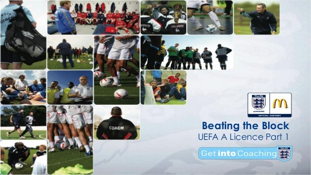 Beating the Block UEFA A Licence Part 1