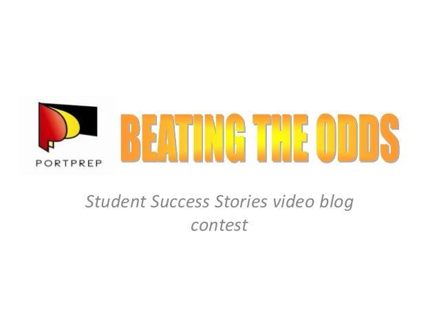 Student Success Stories video blogcontest