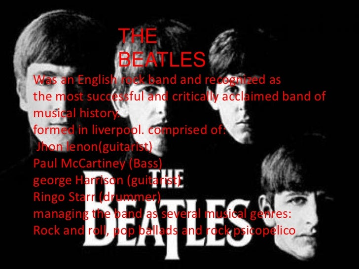 THE BEATLES                             THE                             BEATLES              Was an English rock band and ...
