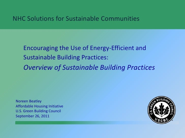 NHC Solutions for Sustainable Communities<br />Encouraging the Use of Energy-Efficient and Sustainable Building Practices:...