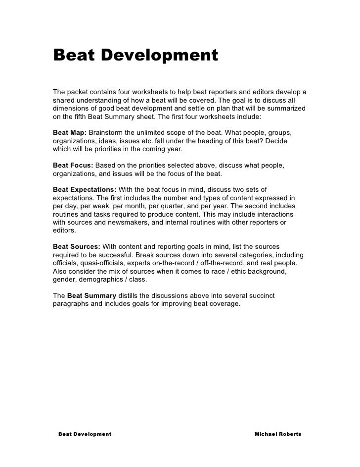Beat Development  The packet contains four worksheets to help beat reporters and editors develop a shared understanding of...