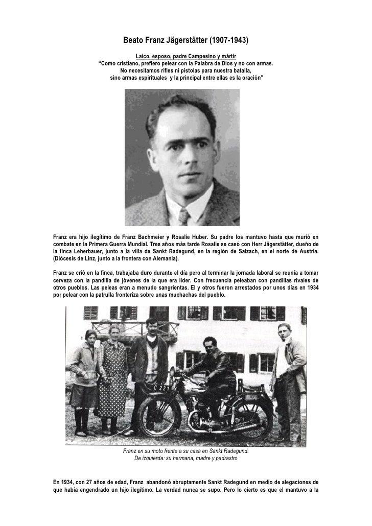 Beato Franz Jägerstätter (1907-1943)                                 Laico, esposo, padre Campesino y mártir              ...