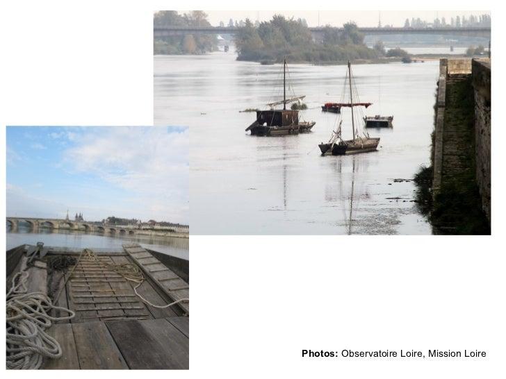 Photos:  Observatoire Loire, Mission Loire