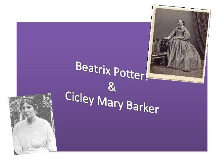 Beatrix Potter!&Cicley Mary Barker<br />