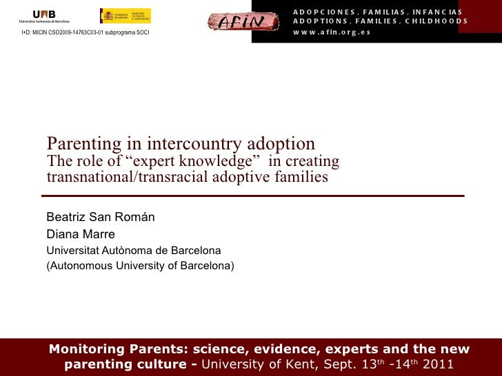 """Parenting in intercountry adoption The role of """"expert knowledge""""  in creating transnational/transracial adoptive families..."""