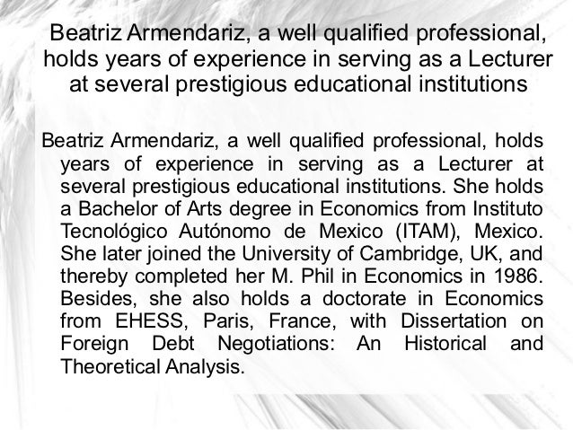 Beatriz Armendariz, a well qualified professional,holds years of experience in serving as a Lecturer  at several prestigio...