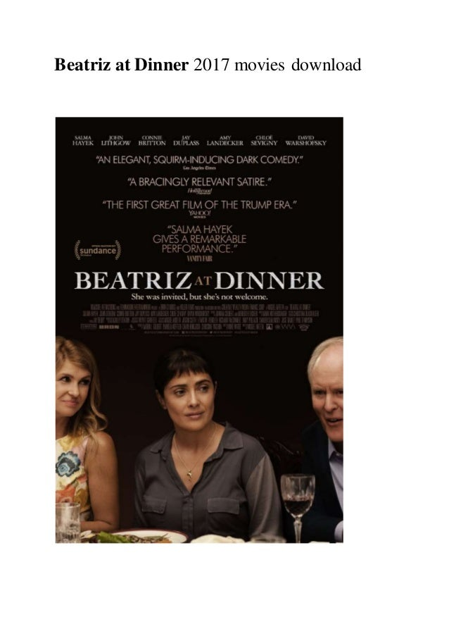 Beatriz At Dinner 2017 Movies Download Free Full Hd