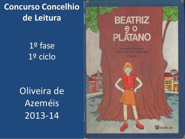 Concurso Concelhio de Leitura  1º fase 1º ciclo  Oliveira de Azeméis 2013-14