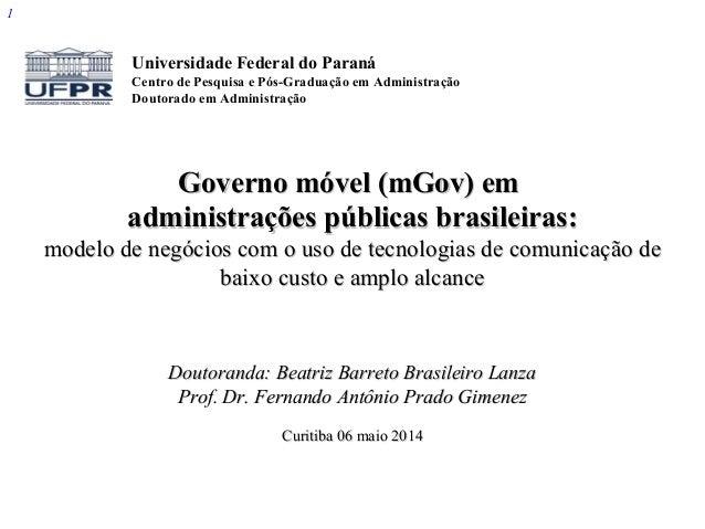 1 Governo móvel (mGov) emGoverno móvel (mGov) em administrações públicas brasileiras:administrações públicas brasileiras: ...
