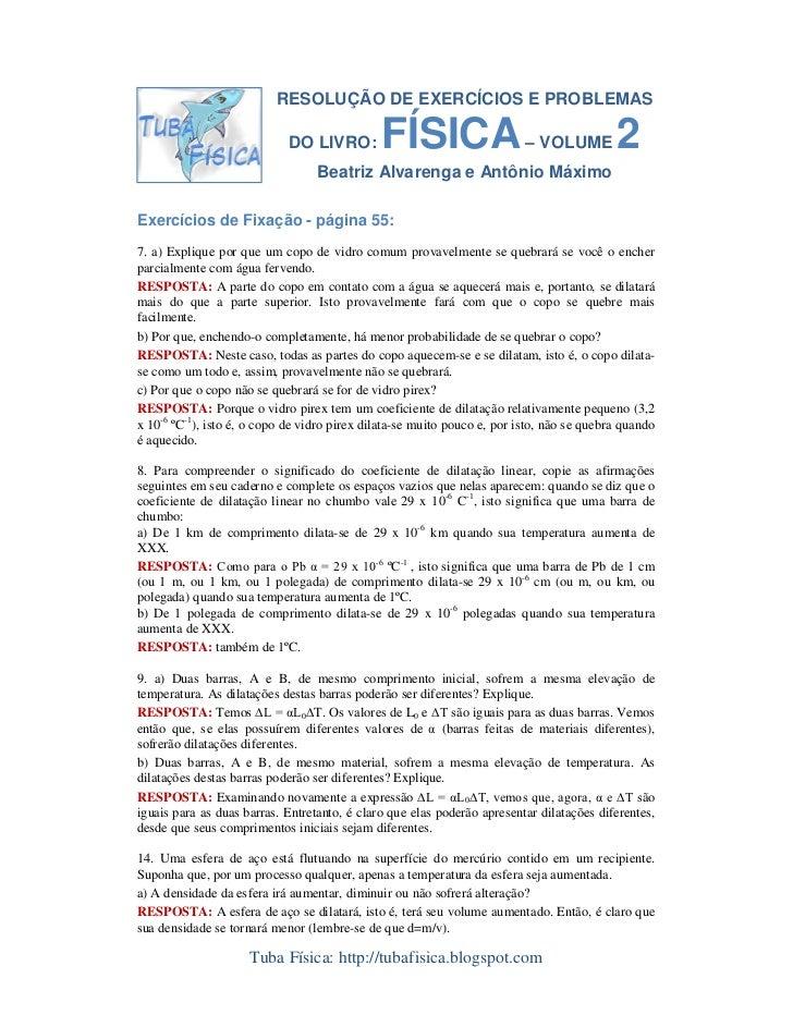 RESOLUÇÃO DE EXERCÍCIOS E PROBLEMAS                               DO LIVRO:         FÍSICA                     – VOLUME   ...