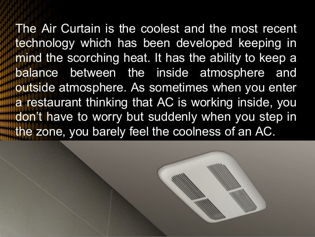 Beat the Heat of Summer Time with Heating Air Curtain
