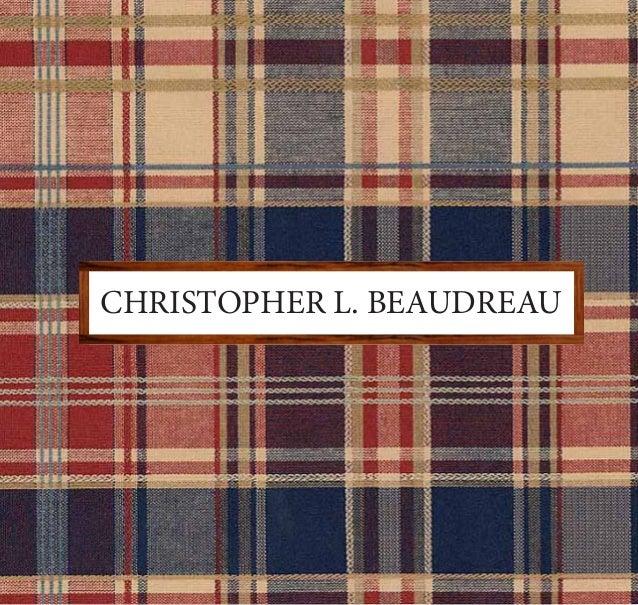 CHRISTOPHER L. BEAUDREAU