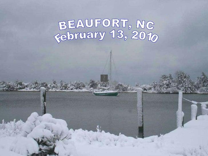 BEAUFORT, NC February 13, 2010