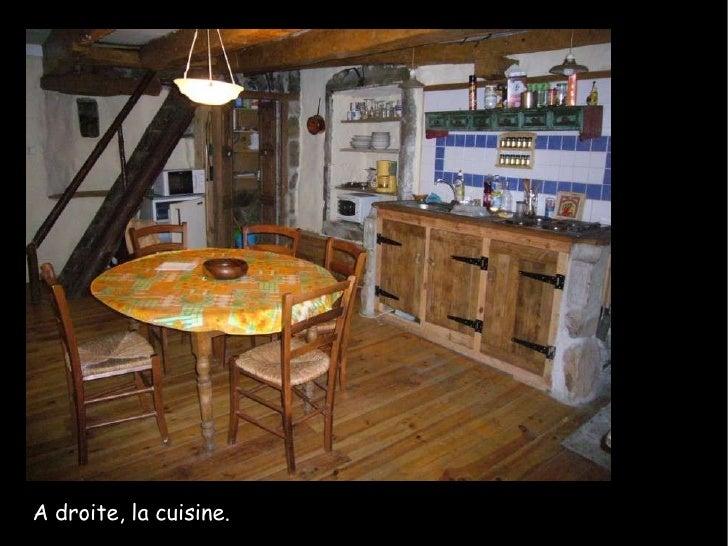 A droite, la cuisine.