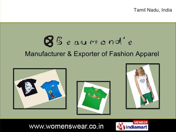 Tamil Nadu, India Manufacturer & Exporter of Fashion Apparel