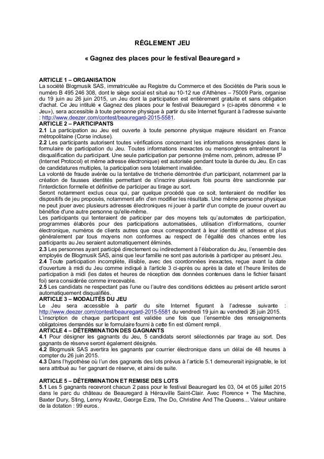 RÉGLEMENT JEU « Gagnez des places pour le festival Beauregard » ARTICLE 1 – ORGANISATION La société Blogmusik SAS, immatri...