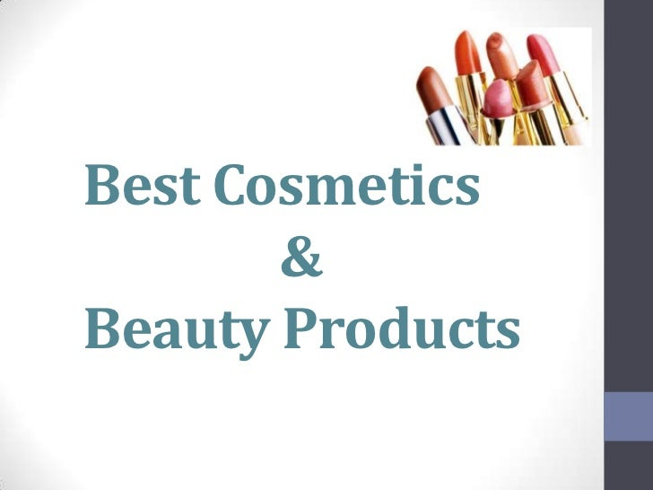 Best Cosmetics       &Beauty Products