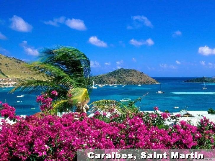 Caraïbes , Saint Martin