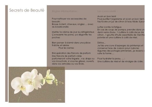 Secrets de Beauté   Règles élémentaires :                          Les cures santé :                                      ...