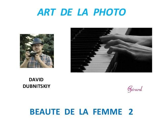 ART DE LA PHOTO BEAUTE DE LA FEMME 2 DAVID DUBNITSKIY