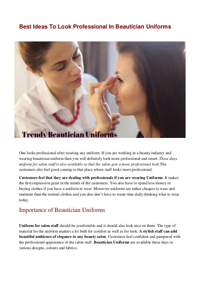 Best Ideas To Look Professional In Beautician Uniforms