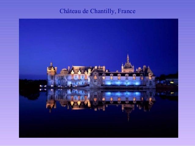 Ch Teau De Chantilly